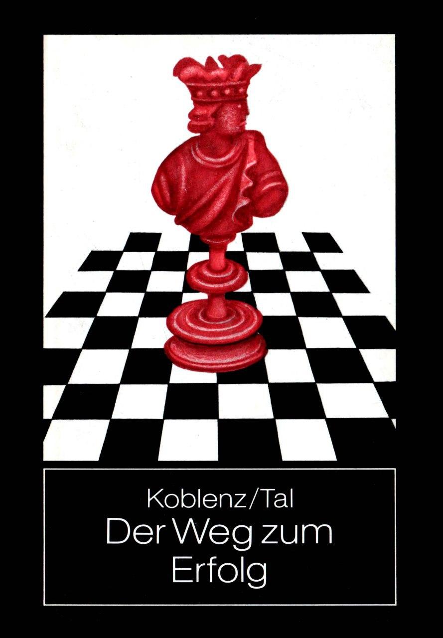 Der Weg zum Erfolg, by Mikhail Tal (German edition)  PDf: htt Img_2371