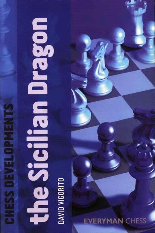 Chess Developments: The Sicilian Dragon Book by David Vigorit Img_2463