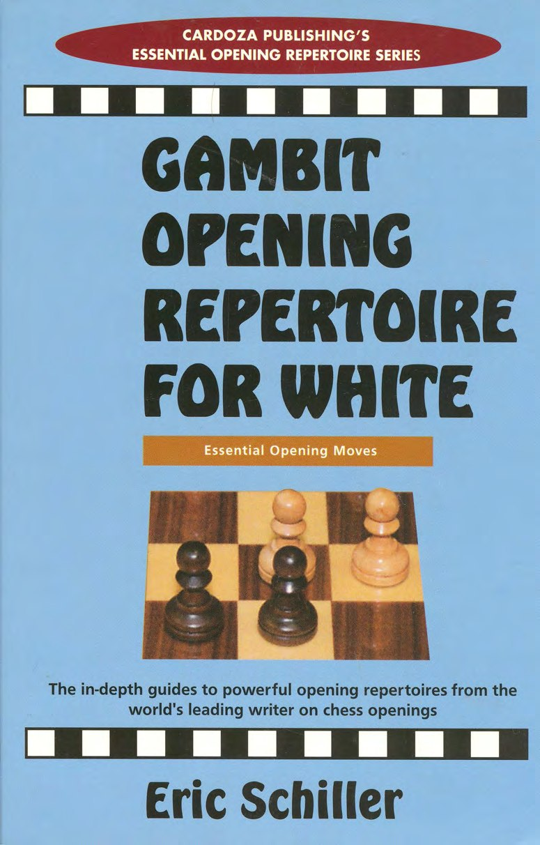Gambit opening repertoire for white  Book by Eric Schiller  Img_2502