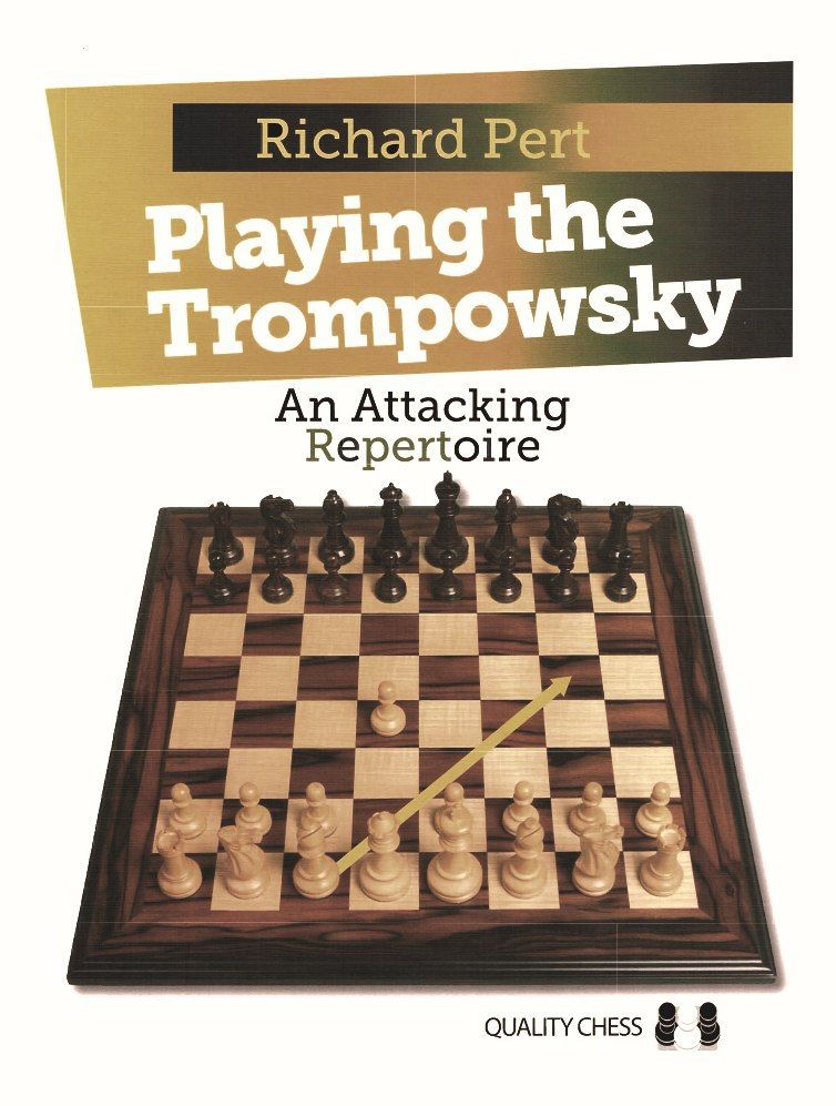 Playing the Trompowsky: An Attacking Repertoire  Book by Rich Img_2524