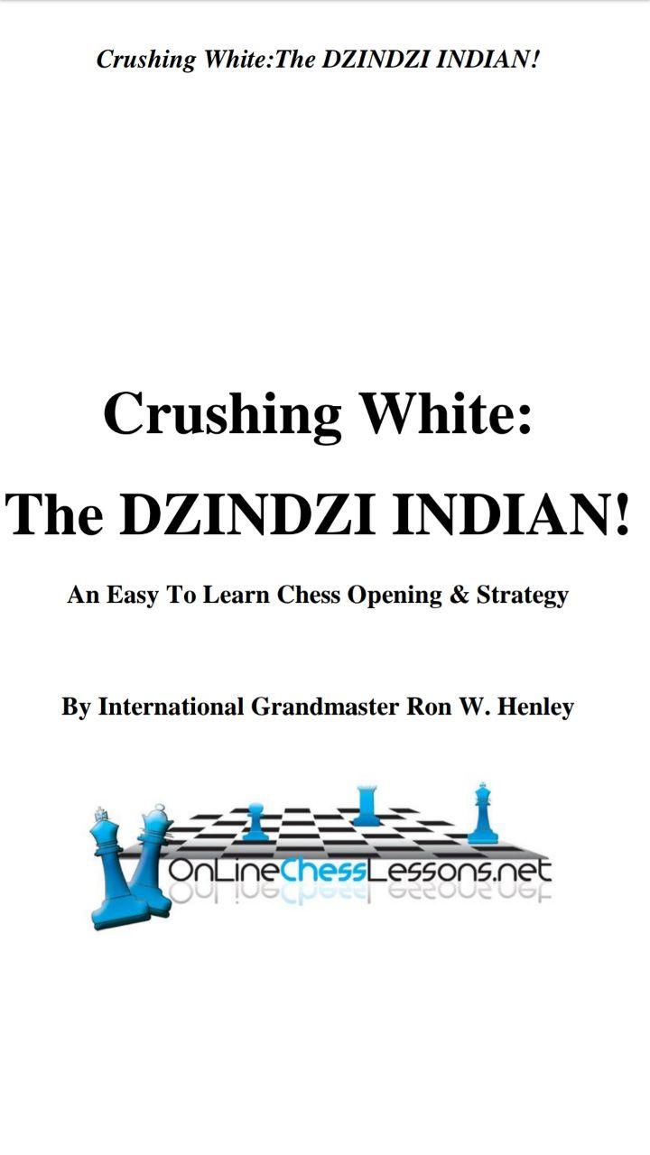Empire Chess 108 Dominate 1.d4 with The Dzindzi Indian – GM R Img_2530