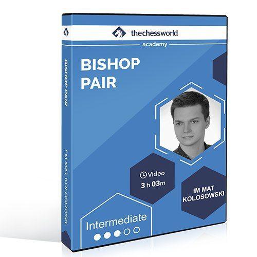 Bishop Pair IM Mat Kolosowski | TheChessWorld.com Full Course Img_2533