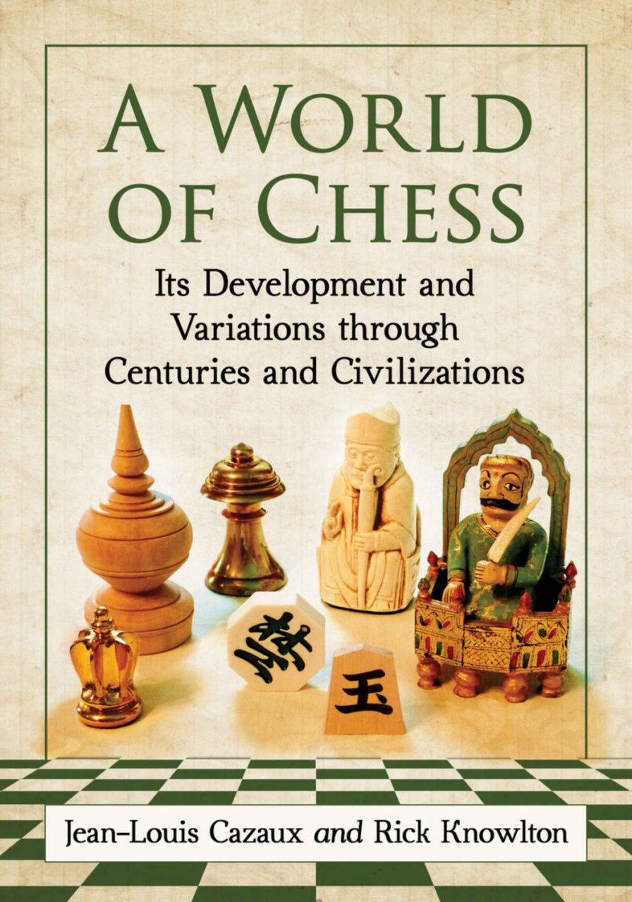 A World of Chess: Its Development and Variations Through Cent Img_2534