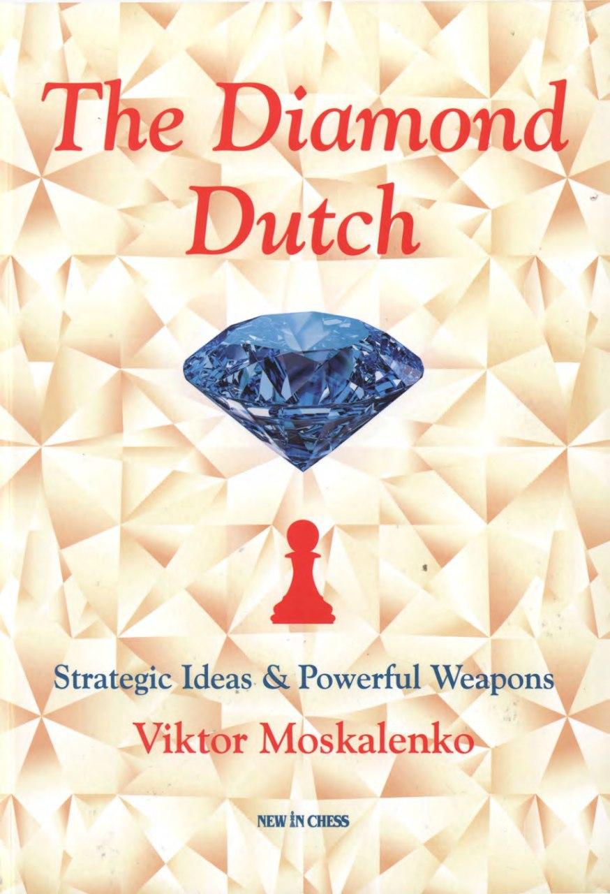 The Diamond Dutch: Strategic Ideas & Powerful Weapons  Book b Img_2540