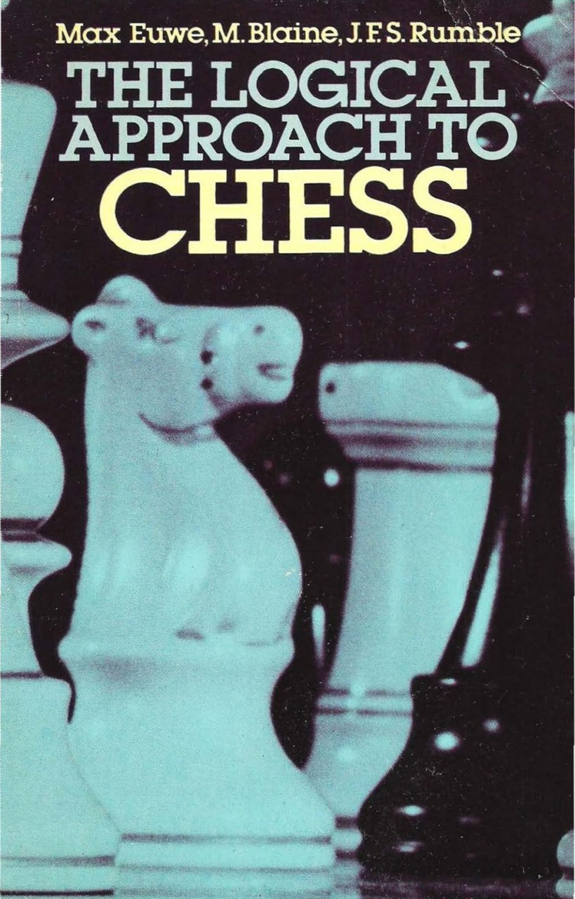The Logical Approach to Chess   Book by Euwe, Max, Blaine, M, Img_2558