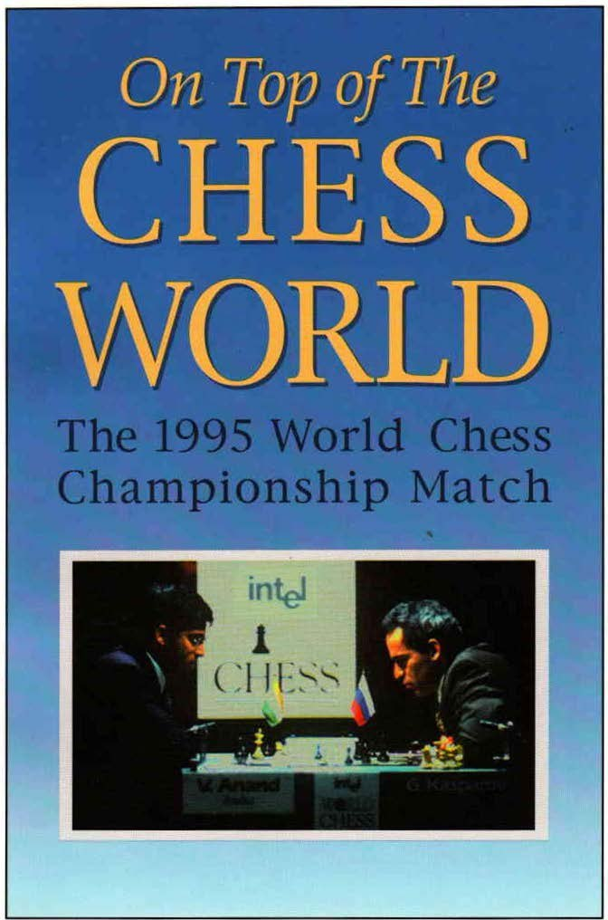 On Top of the Chess World: The 1995 World Chess Championship Img_2560