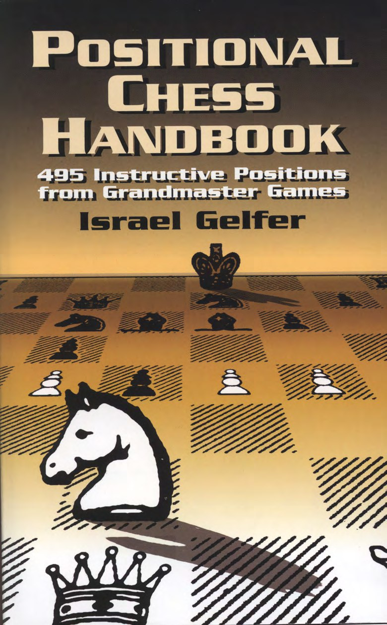 Positional Chess Handbook  Book by Israel Gelfer  Img_2561