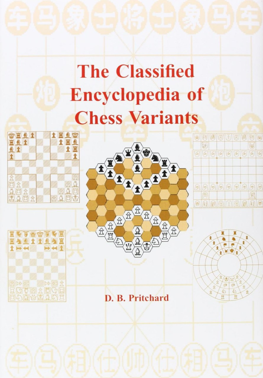 The Classified Encyclopedia of Chess Variants  Book by Pritch Img_2565