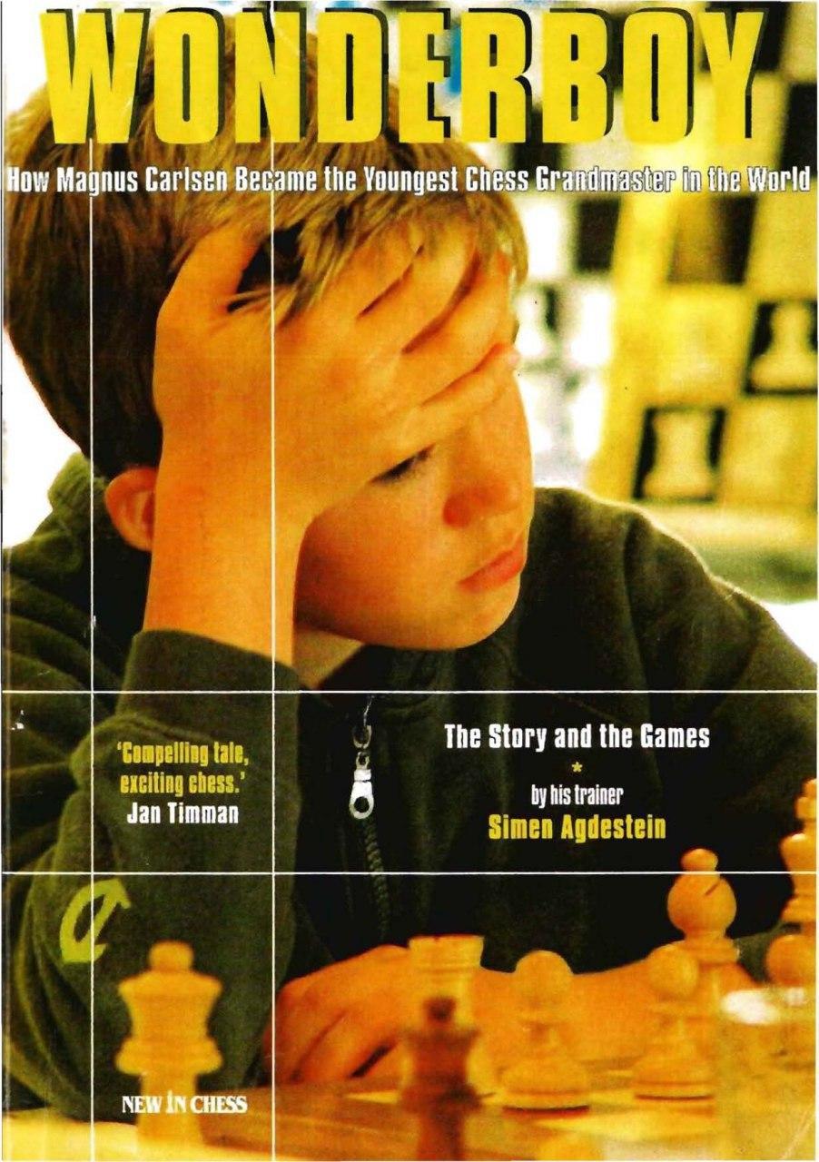 Wonderboy Magnus Carlsen: How Magnus Carlsen Became the Young Img_2570