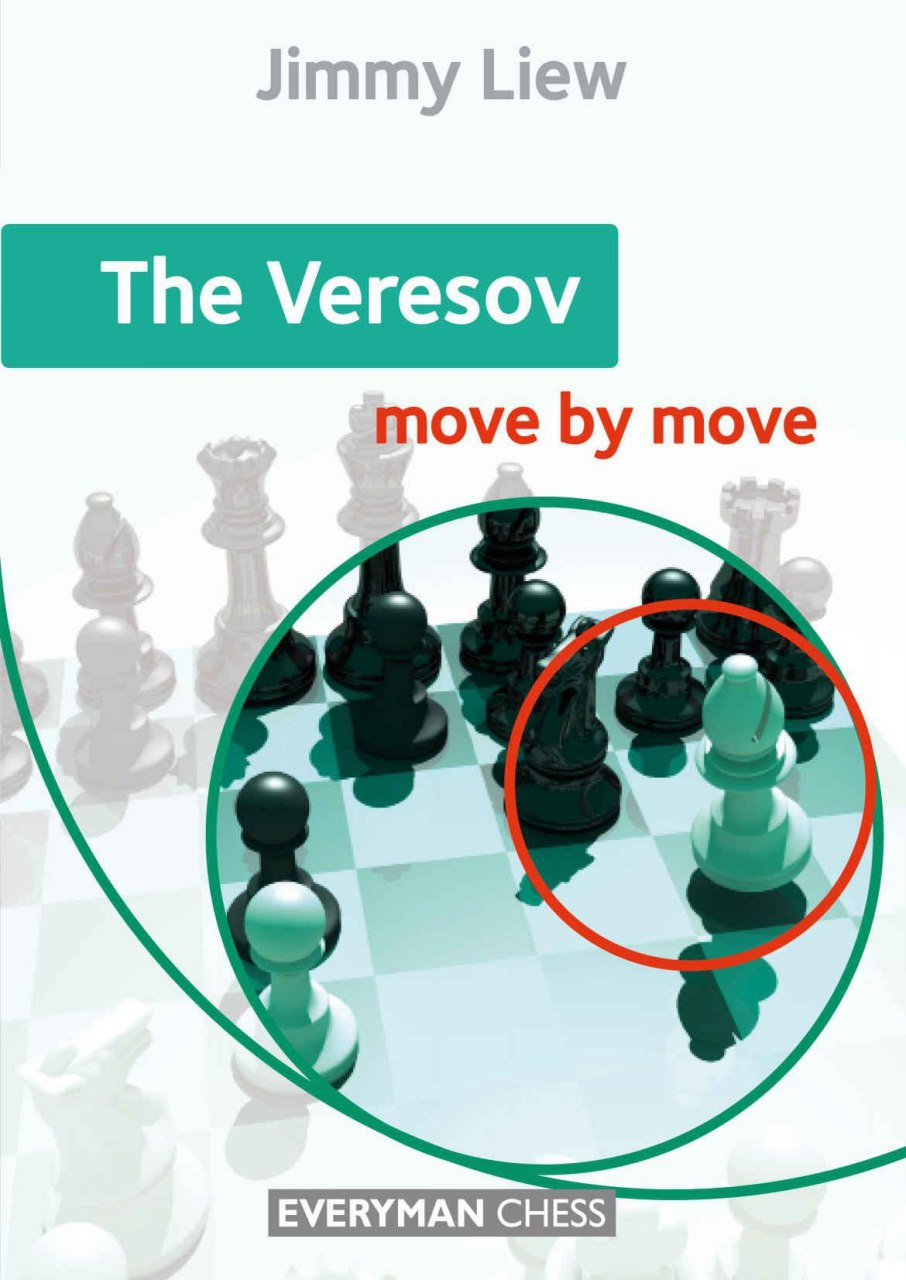 The Veresov: Move by Move  Book by Jimmy Liew  Img_2574