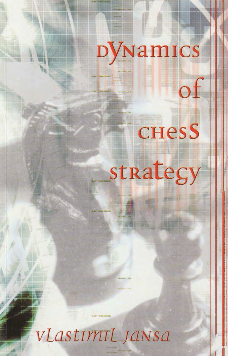 Dynamics of Chess Strategy  Book by Vlastimil Jansa  Download Img_2576