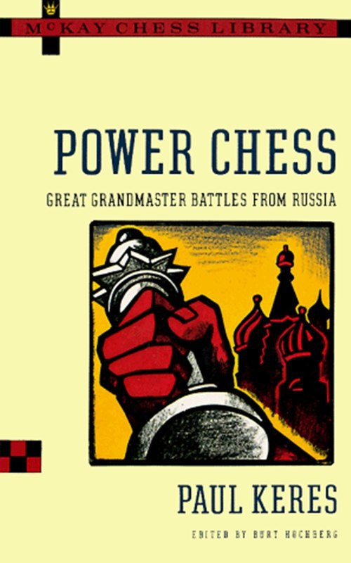 Power Chess: Great Grandmaster Battles from Russia  Book by  Img_2577