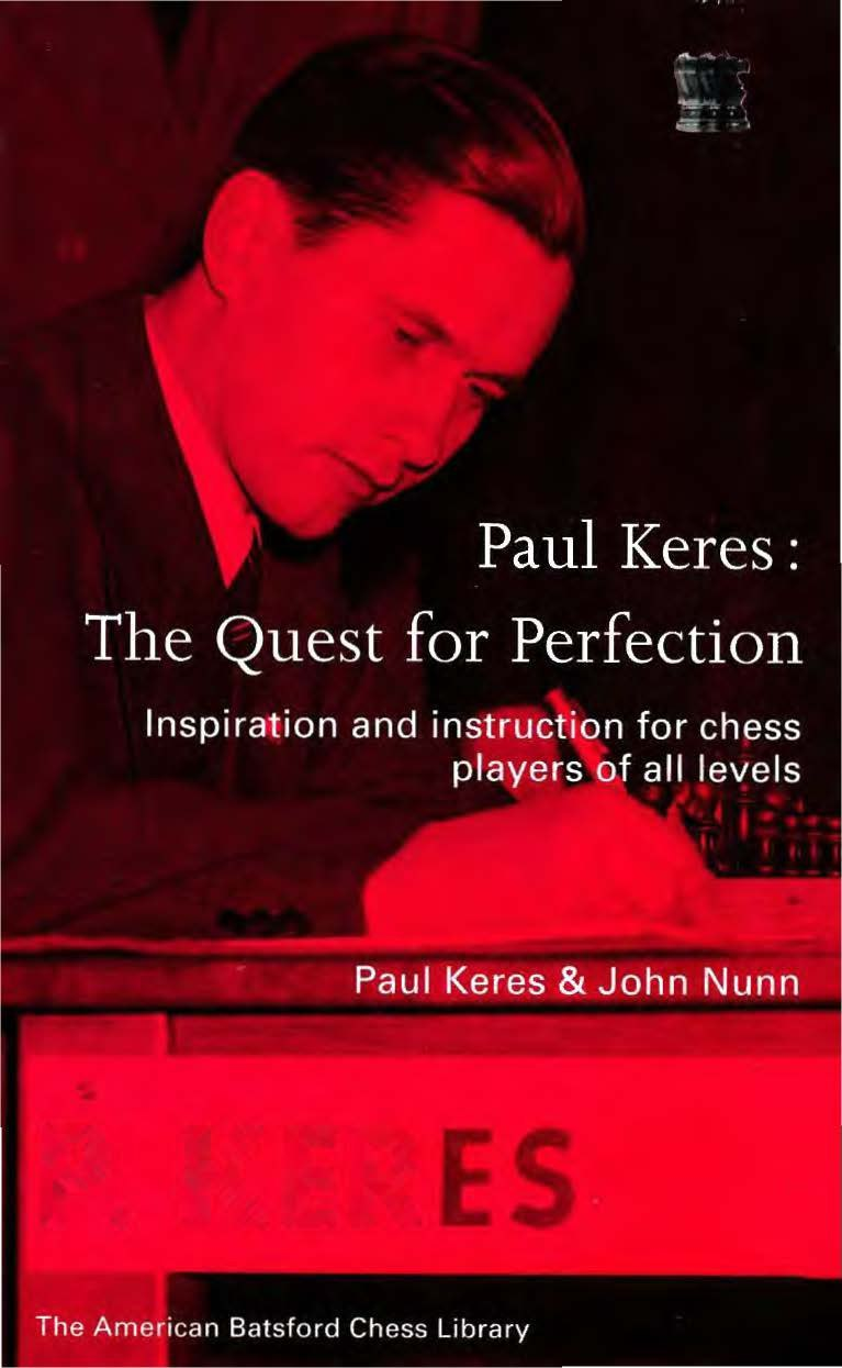 Paul Keres: The Quest for Perfection  (New American Batsford  Img_2644
