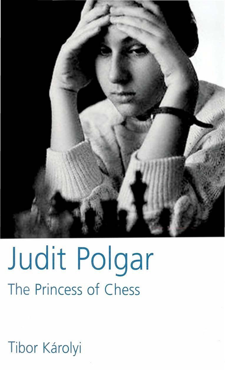 Judit Polgar: The Princess of Chess  Book by Tibor Károlyi  D Img_2649