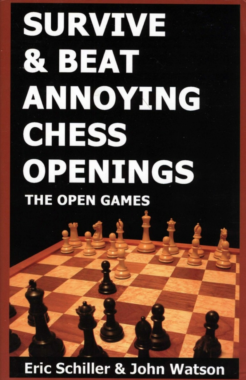 Survive & Beat Annoying Chess Openings  Book by Schiller, Eri Img_2657