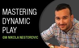 Nurtr Mastering Dynamic Play by GM Nikola Nestorovic  52 Week Nikola10