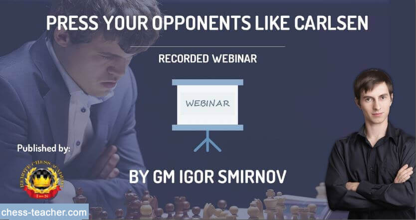 Remote Chess Academy Press Your Opponents like Carlsen By GM  Press-10