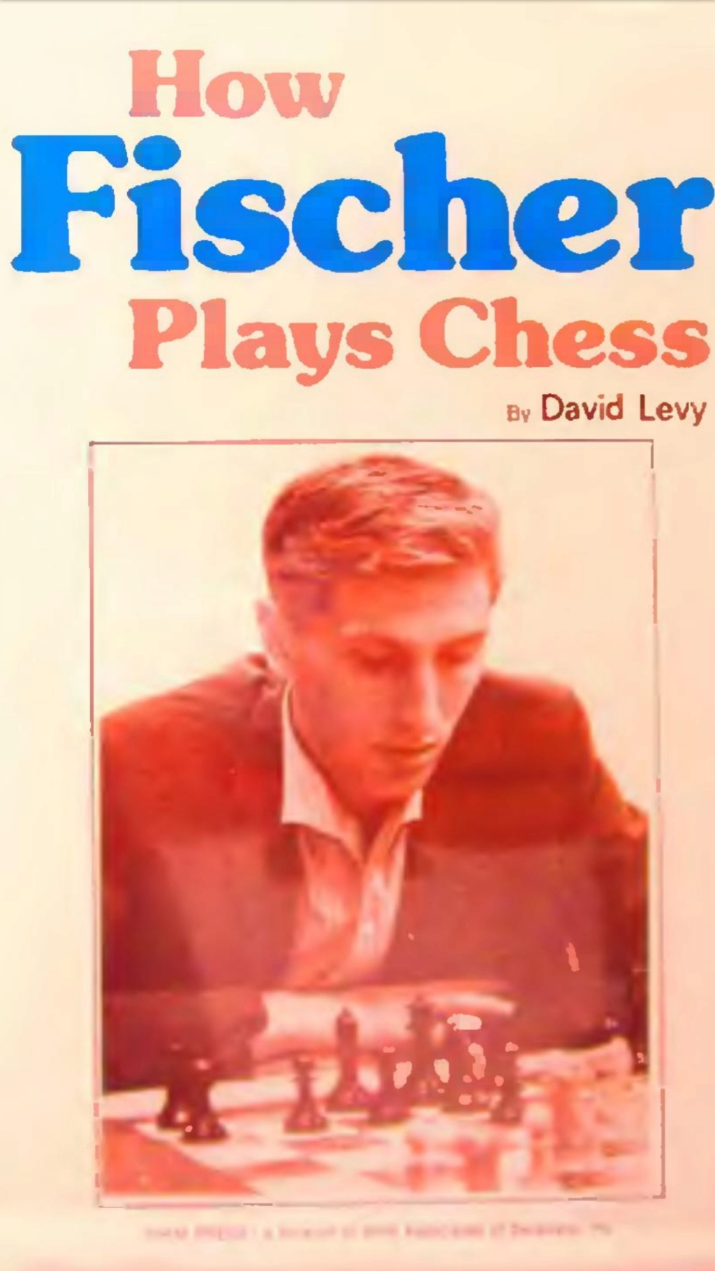 How Fischer Plays Chess  Book by David Levy Scree105