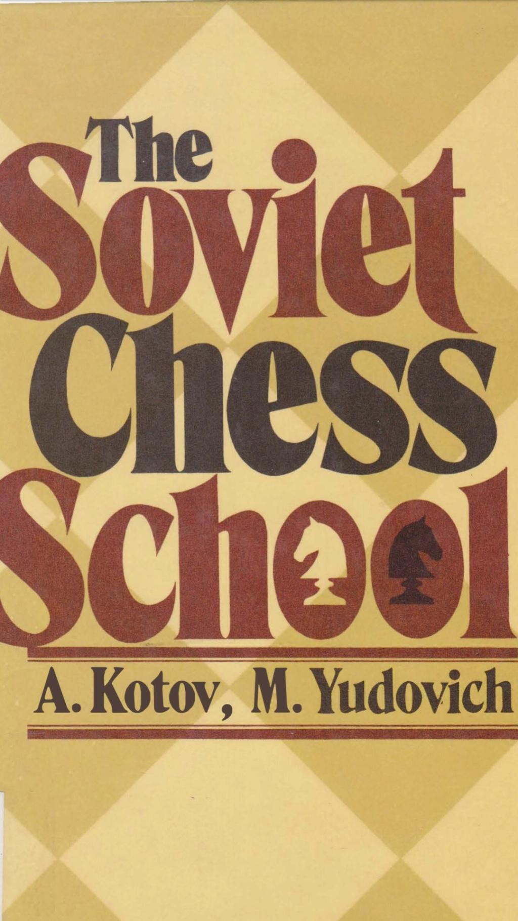 The Soviet chess school  Book by Alexander kotov Scree115