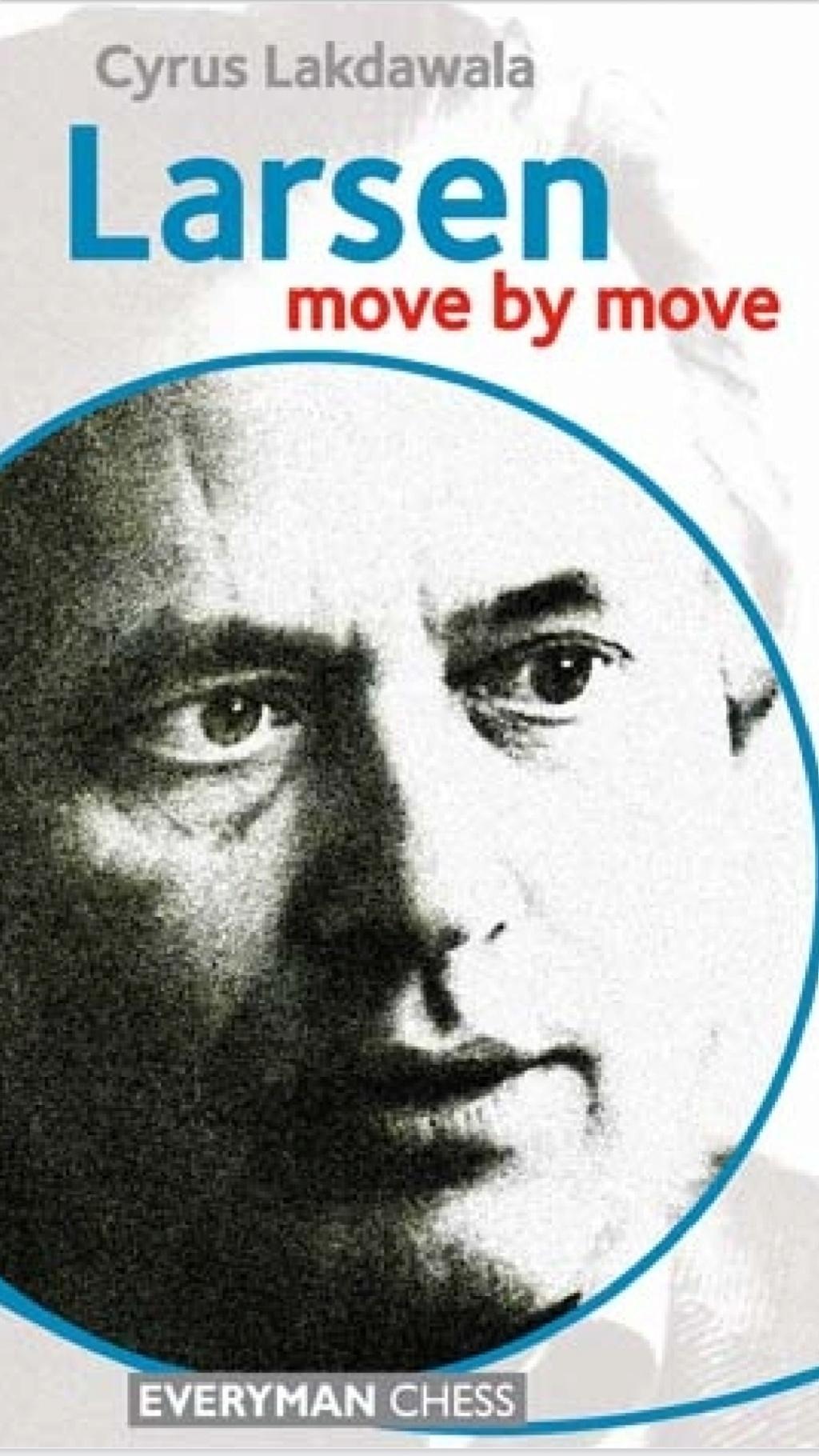 Larsen: Move by Move  Book by C. LAKDAWALA   Scree117