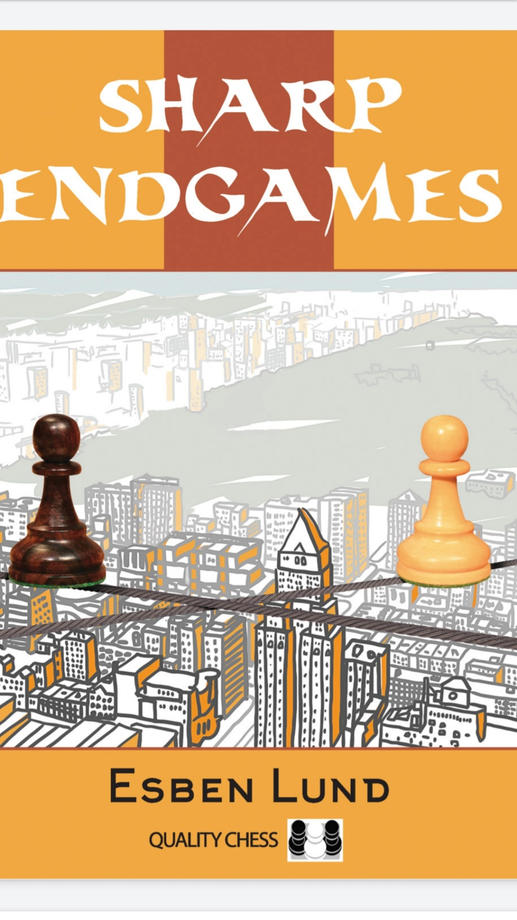 Sharp Endgames (Quality Chess)   Book by EsbenLund  Download: Screen75