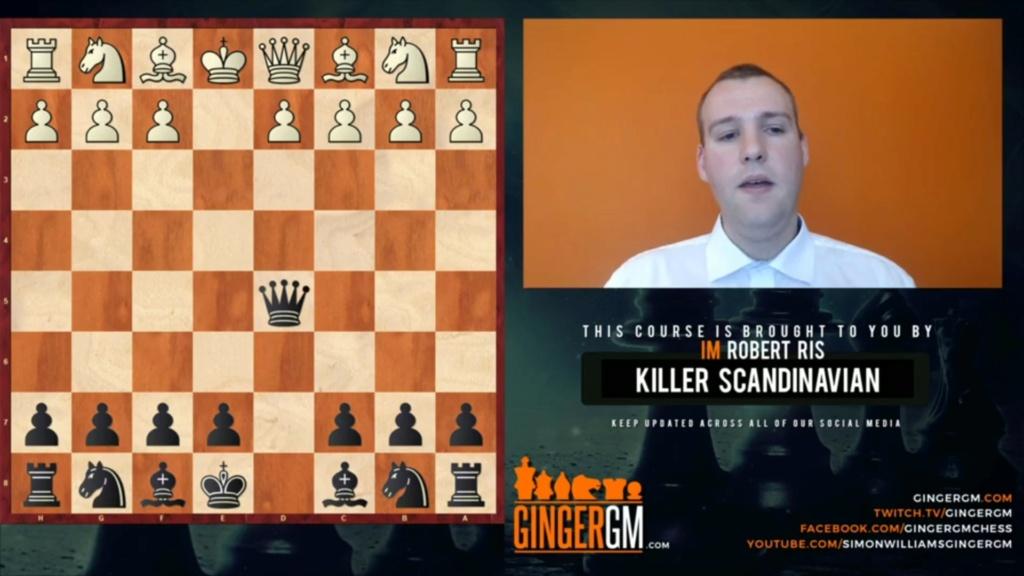 Killer Scandinavian | Ginger GM  -with IM Robert Ris  Full Co Screen76