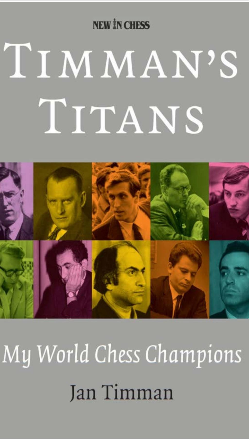 Timman's Titans: My World Chess Champions  Book by Jan Timman Screen82