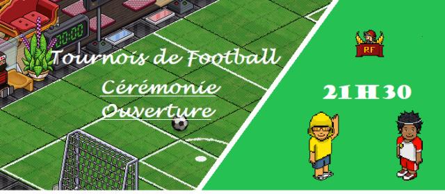 Cérémonie d'ouverture du tournois de football RF A7c7b710