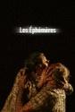 Les éphémères - Ariane Mnouchkine Aff_le10