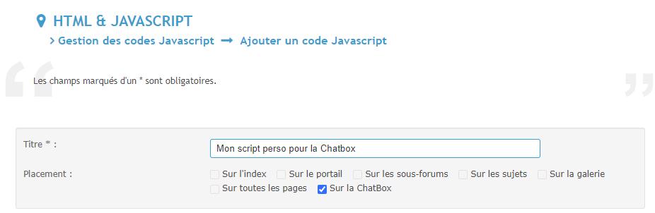 Nouveau : Ajouter des scripts personnalisés pour la ChatBox Js10