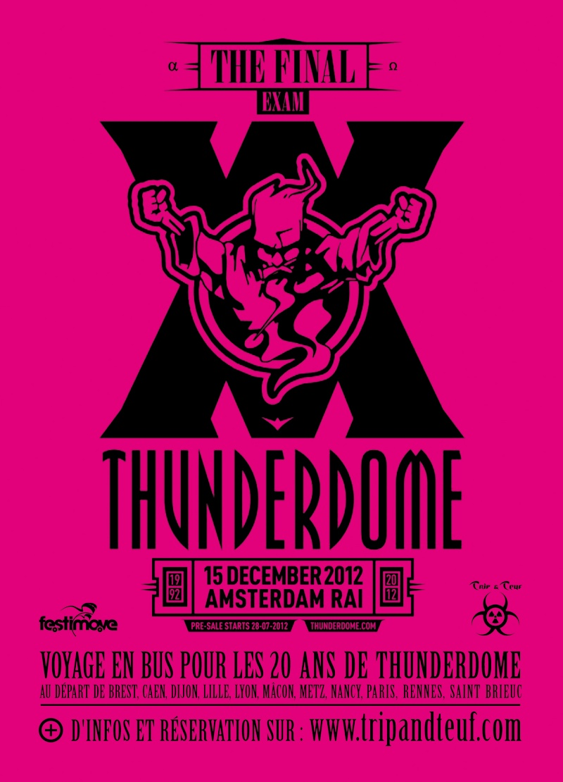 [ 20 ans de THUNDERDOME - The Final Exam - 15 Decembre 2012 - RAI - Amsterdam - NL ] Flyer-14