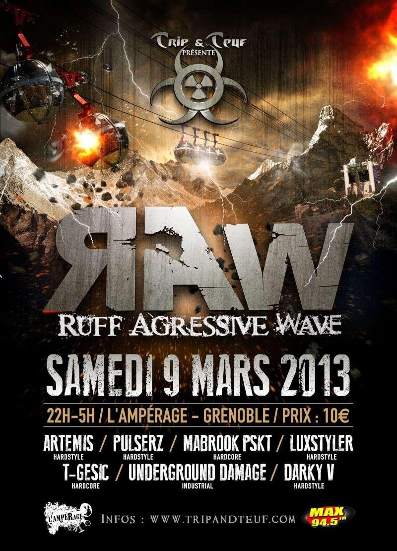 [ Ruff Agressive Wave (R.A.W) - Samedi 9 Mars 2013 - L'Ampérage - Grenoble ] - Page 3 Raw-gr13