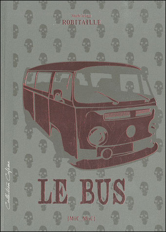 Robitaille Madeleine - Le Bus  97829110