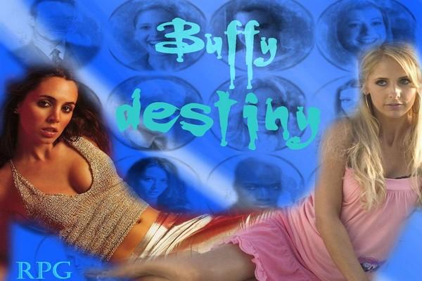 Buffy Destiny