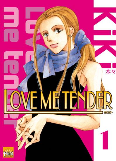 Love me tender Loveme10
