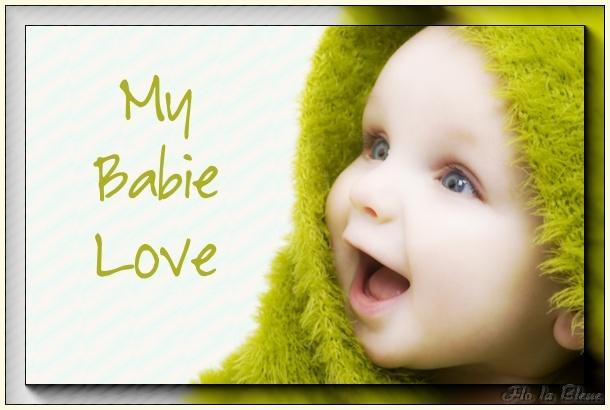 MY BABIE LOVE