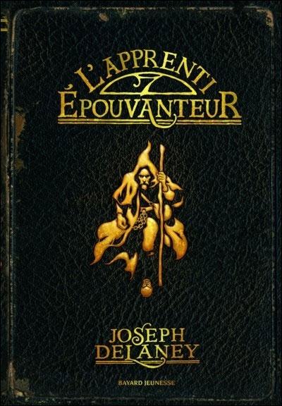 DELANEY Joseph - LA SAGA DE LA PIERRE DES WARD- Tome 1 - L'apprenti de l'épouvanteur L-appr10