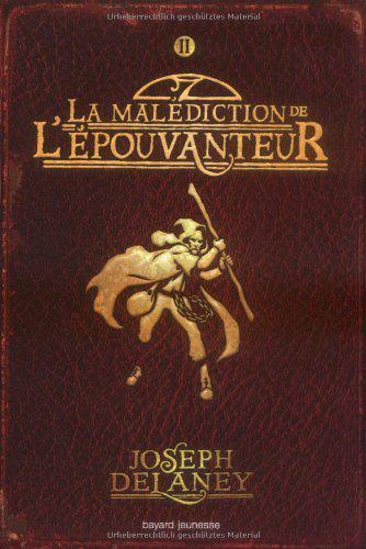 DELANEY Joseph - LA SAGA DE LA PIERRE DES WARD - Tome 2 - La malédiction de l'épouvanteur Lepouv10