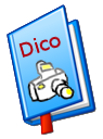Dictionnaire photo du forum photo Clic-Clac