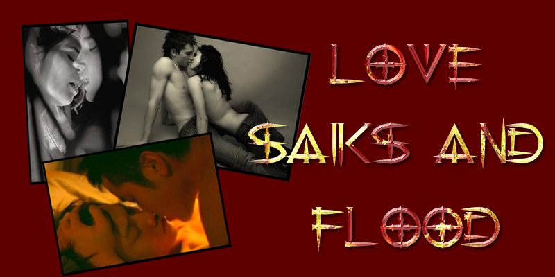 Love, saiks & flood