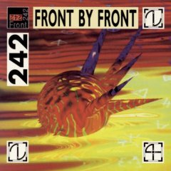 FRONT 242 - Front By Front 5124ny10