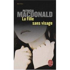 [MacDonald, Patricia] La fille sans visage 41mosc11