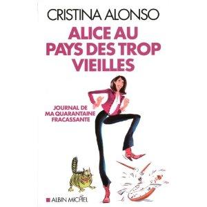 [J'ai Lu] Alice aux pays des trop vieilles de Cristina Alonso 51wsjc10