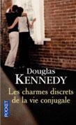 [Kennedy, Douglas] Les charmes discrets de la vie conjugale 97822610
