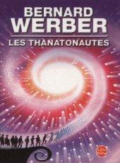 [Werber, Bernard] Le cycle des anges - Tome 1: Les thanatonautes Thanat11