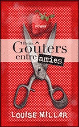 PETITS GOUTERS ENTRE AMIES de Louise Millar 10997010