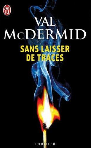 SANS LAISSER DE TRACES de Val McDermid 41qns510