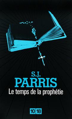 [10/18] Le Temps de la prophétie de S.J. Parris 97822611