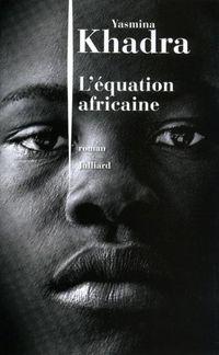 [Khadra, Yasmina] L'équation africaine Poster10