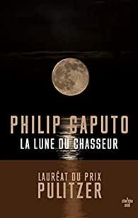 [Caputo, Philip] La lune du chasseur 31dpaz10